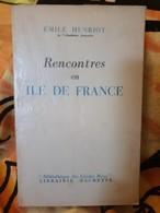 Rencontres En Ile De France ... Henriot - Ile-de-France