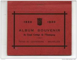 Album Souvenir Du Grand Cortège De L'Ommegang Fetes Du Centenaire Bruxelles 1830 1930 12 Cartes - Fêtes, événements