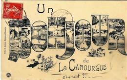 E1 48 LA CANOURGUE MULTIVUES UN BONJOUR 1909 - Autres Communes