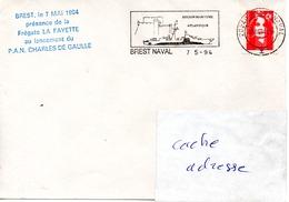 FLF LA FAYETTE Présence Du La Fayette Lors Du Lancement Du Charles De Gaulle Obl. Brest Naval 01/05/94 - Postmark Collection (Covers)