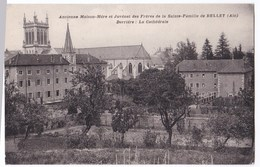Belley Cpa Ancienne Maison-mère Et Juvénat Des Grères De La Sainte-Famille De Belley - Belley