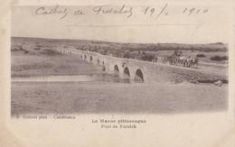 LE MAROC PITTORESQUE - Pont De Fédalah - Unclassified