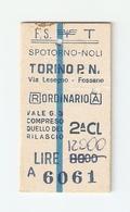 BIGL--00033-- BIGLIETTO FERROVIE DELLO STATO-ANDATA E RITORNO ORDINARIO 2 CLASSE-SPOTORNO NOLI-TORINO- 17-1-1984 - Biglietti Di Trasporto