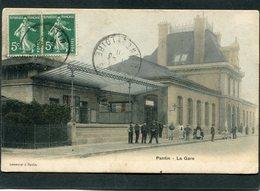CPA - PANTIN - La Gare, Animé - Pantin