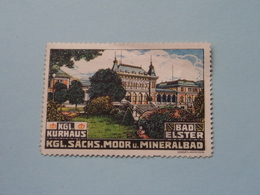KGL KURHAUS Bad Elster ( Sluitzegel - Timbres-Vignettes - Picture Stamp - Verschlussmarken ) ! - Cachets Généralité