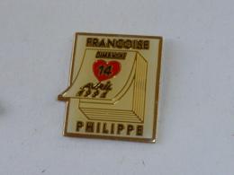 Pin's MARIAGE DE FRANCOISE ET PHILIPPE, 14 AVRIL 1991 - Badges