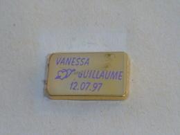 Pin's MARIAGE DE VANESSA ET GUILLAUME, 12-07-97 - Pin's