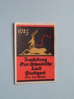 1925 - STUTTGART AUSSTELLUNG ( Sluitzegel Timbres-Vignettes Picture Stamp Verschlussmarken ) ! - Cachets Généralité
