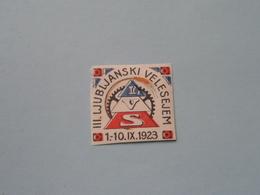 1923 III. LUJBLJANSKI VELESEJEM ( Sluitzegel Timbres-Vignettes Picture Stamp Verschlussmarken ) - Seals Of Generality