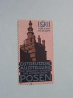 1911 OSTDEUTSCHE Ausstellung POSEN ( Sluitzegel Timbres-Vignettes Picture Stamp Verschlussmarken ) - Cachets Généralité