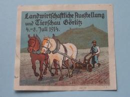 1914 Landwirtschaftliche Ausstellung .....GORLITZ ( Sluitzegel Timbres-Vignettes Picture Stamp Verschlussmarken ) - Cachets Généralité