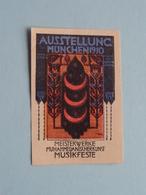 1910 MUNCHEN Ausstellung .....Musik-Feste ( Sluitzegel Timbres-Vignettes Picture Stamp Verschlussmarken ) - Cachets Généralité
