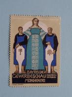 Bayrische Gewerbeschau MUNCHEN 1912  ( Sluitzegel Timbres-Vignettes Picture Stamp Verschlussmarken ) - Cachets Généralité