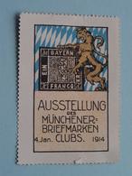 Ausstellung Der MUNCHENER-BRIEFMARKEN CLUBS 1914 ( Sluitzegel Timbres-Vignettes Picture Stamp Verschlussmarken ) - Seals Of Generality