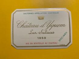 9434 -   Château D'Yquem1959 Sauternes Spécimen - Bordeaux