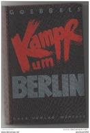 KAMPF UM BERLIN GOEBBELS - 5. Guerres Mondiales