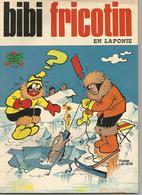 Bibi Fricotin En Laponie N° 99 Edition Originale 1976 - Bibi Fricotin