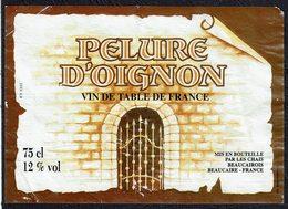 """2 ét. """" PELURE D'OIGNON """" Et Cuvée """" LA TETE De L'ART"""" - Etiquettes"""
