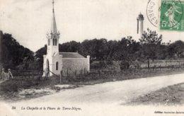 B54108 La Chapelle Et Le Phare De Terre Nègre - Autres Communes
