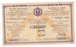 Loterie Coloniale / Koloniale Loterij 1/5 O.N.I.G./ N.W.O.I.  11fr.  1re Tranche 1938 / 1ste  Snede 1938 - Billets De Loterie