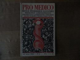 PRO MEDICO N° 2 ANNEE 1933 REVUE PERIODIQUE ILLUSTREE PRODUITS LAMBIOTTE FRERES VOIR SOMMAIRE - Sciences