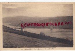 29- LE FAOU - PONT DE TERENEZ SUR LA RIVIERE L' AULNE - Otros Municipios