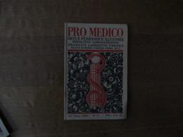 PRO MEDICO N° 3 ANNEE 1933 REVUE PERIODIQUE ILLUSTREE PRODUITS LAMBIOTTE FRERES VOIR SOMMAIRE - Sciences