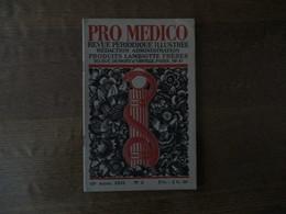 PRO MEDICO N° 5 ANNEE 1933 REVUE PERIODIQUE ILLUSTREE PRODUITS LAMBIOTTE FRERES VOIR SOMMAIRE - Sciences