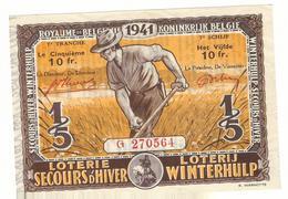 Loterie Secours D'Hiver / Loterij Winterhulp 1/5  10fr. 7e Tranche 1941 / 7de Schijf 1941 - Billets De Loterie