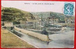 Cpa 46 CAHORS , Le LOT , PONT DU CHEMIN DE FER , 1908  Papier Toilé EDITEUR NOUVELLES GALERIES - Cahors