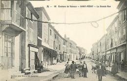 07 SAINT PERAY La Grande Rue  CPA N°16 Ed. Des Nouvelles Galeries - Saint Péray