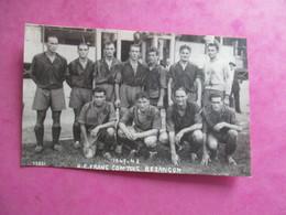 PHOTO EQUIPE  DE FOOT 25 RC FRANC COMTOIS BESANCON 1947-48 - Sports