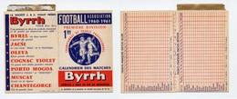 FOOTBALL / Ancien Calendrier Des Matches De 1ère Division / Saison 1960-1961 / BYRRH - Soccer
