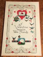 A Valentine Because We're Friends ~ Postcard - Valentine's Day