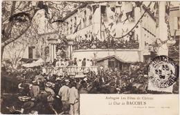 AUBAGNE- Les Fêtes De Charité- Le Char De Bacchus - Aubagne