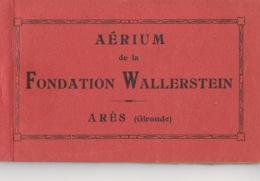 ARES - Gironde -Aérium De La Fondation WALLERSTEIN - Livret De 14 Cartes  + Texte Présentation- 5 Scans - Arès