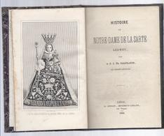 1864 HISTOIRE DE NOTRE - DAME DE LA SARTE LEZ - HUY TH. HALFLANTS DES FRERES - PRÊCHEURS - Livres, BD, Revues