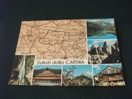 SALUTI DALLA CARNIA  VEDUTE CARTA GEOGRAFICA - Carte Geografiche