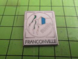 1010 Pin's Pins / Rare & De Belle Qualité : THEME VILLES / FRANCONVILLE  Par BALLARD - Cities