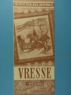 Un Petit Coin Bien Ardennais Vresse-sur-Semois - Dépliants Touristiques