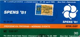TABLE TENNIS - WORLD CHAMPIONSHIP 1981 TICKET - Tennis De Table