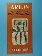Arlon Cité Romaine (20 Pages) - Dépliants Touristiques