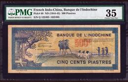 French Indochina 500 Piastres 1944-1945 P-68 VF PMG - Indochine