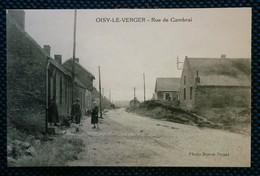 OISY LE VERGER. RUE DE CAMBRAI.62 PAS DE CALAIS - Francia