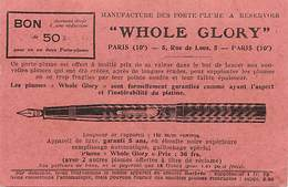 - Ref-B588- Publicité - Manufacture Porte Plumes A Reservoir Whole Glory - 5 Rue De Lyon - Paris 10e - Industrie - - Publicité