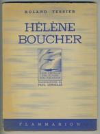 """(Aviation) Coll. """"Les Héros De L'air En Images"""". Hélène Boucher Par Roland Tessier, 1943. Illustrations Paul Lengellé. - Avion"""