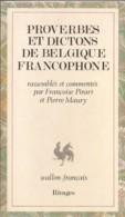 Proverbes Et Dictons De Belgique Francophone - Livres, BD, Revues