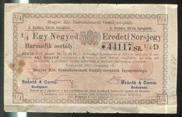 Billet Loterie Royale De Hongrie - Décembre 1910 - Billets De Loterie