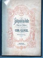 Iphigenie In Aulis   Oper In 3 Akten Von CHR GLUCK  Klavierauszug Edition C F Peters Leipzig  6179 --- 173 Pages - Objets Dérivés