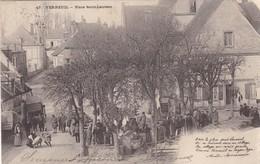 27. VERNEUIL SUR AVRE . ANIMATION MARCHE PLACE SAINT LAURENT.  ANNÉE 1904 - Verneuil-sur-Avre